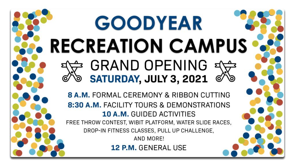Goodyear Recreation Campus - GRC Grand Opening July 3rd 2021