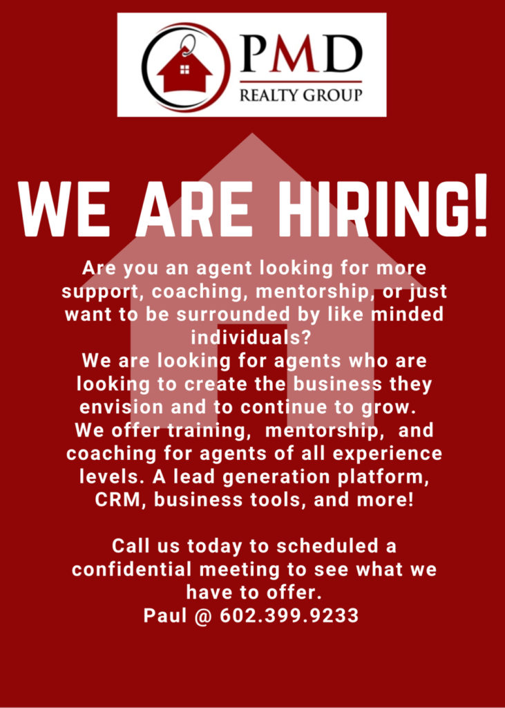 PMD Realty Group Real Estate in Goodyear is Hiring Real Estate Agents in Goodyear, Buckeye, Avondale, Litchfield Park, Waddell, Peoria, Surprise, Sun City and Phoenix Arizona